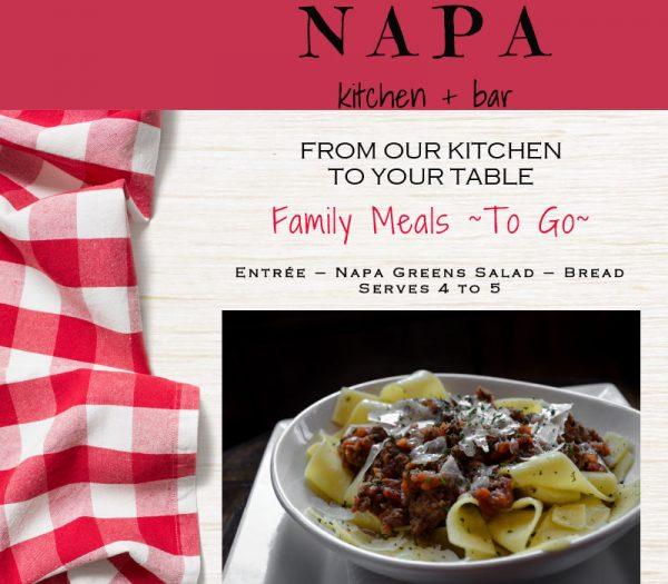 Napa Kitchen + Bar Family Meals To Go. Entree, Napa Greens Salad, and bread.
